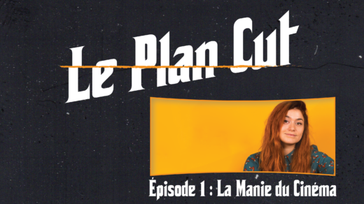 plan cut manie du cinema