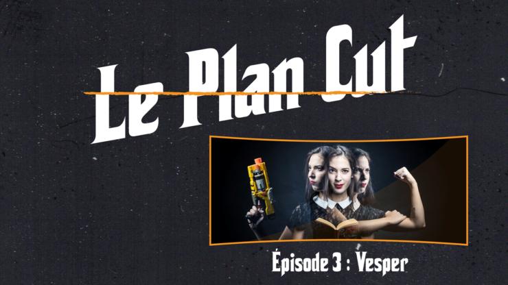 plan cut wonder vesper